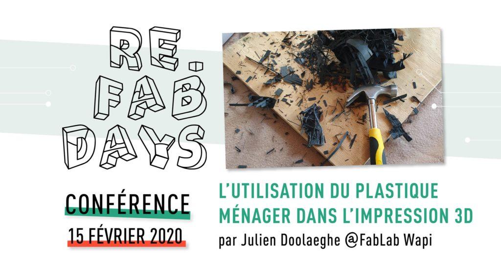 L'affiche de l'événement au Fablab de Tournai dans le cadre de l'événement Re-FabDays .. plastique ménager dans l'impression 3D
