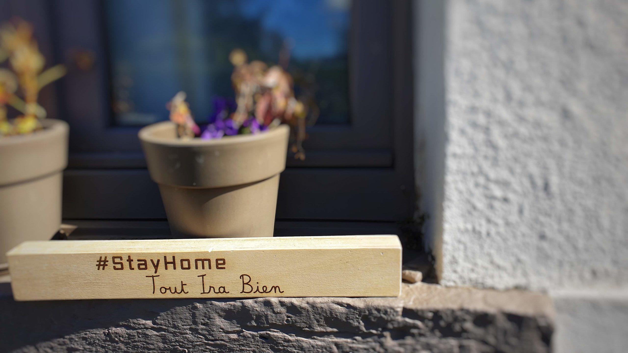 #StayHome tout ira bien